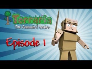 Забавный мультик про террарию Terraria: The Animated Series - Episode 1