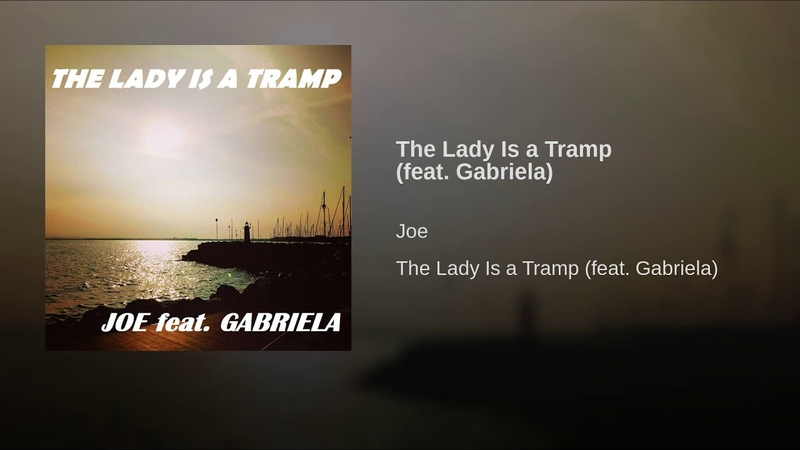 The Lady Is a Tramp (feat. Gabriela)