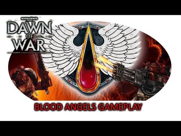 Raw Gameplay Blood Angels mod Alpha For Dawn of War Soulstorm