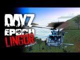 DayZ Lingor Epoch #02 - Смертельный прыжок