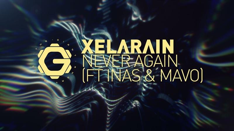 XELΛRΛIN - Never Again (ft Inas Mavo)