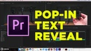 Pop-IN Text Reveal in Adobe Premiere Pro CC2018 tutorial by Chung Dha