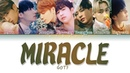 GOT7 (갓세븐) - 'MIRACLE' LYRICS (Color Coded Eng/Rom/Han/가사)