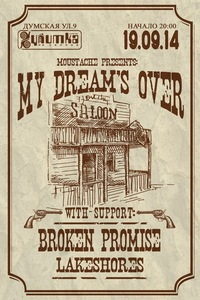 19.09 MY DREAM'S OVER\BROKEN PROMISE\LAKESHORES