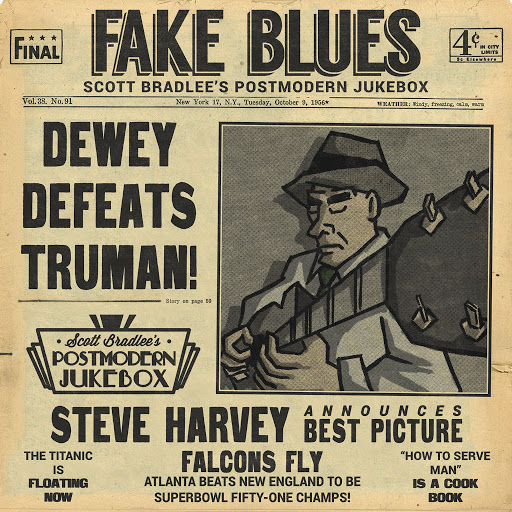 Scott BradLee's Postmodern Jukebox альбом Fake Blues