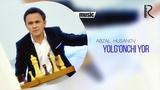 Abzal Husanov - Yolg'onchi yor Абзал Хусанов - Ёлгончи ёр (music version)