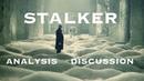 Discussing Stalker (Andrei Tarkovsky Analysis)