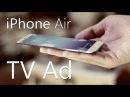 iPhone Air Tv Ad