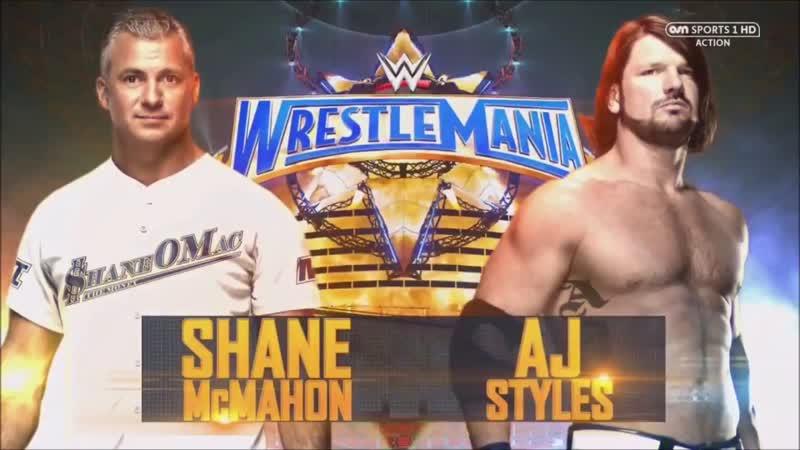 WWE Mania WrestleMania 33 Shane McMahon vs AJ Styles