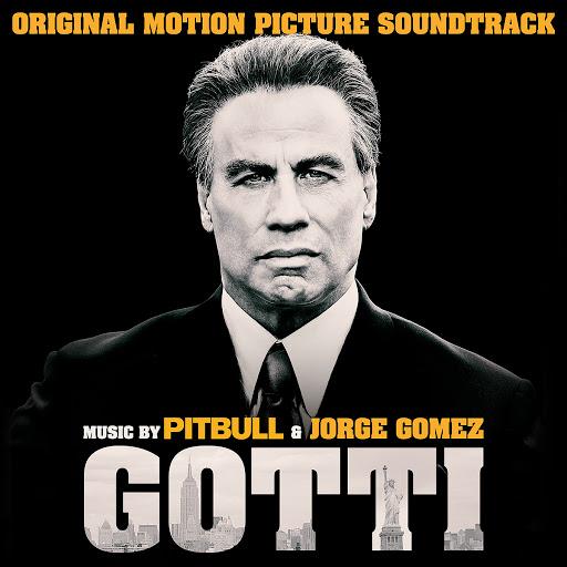 Pitbull альбом Gotti (Original Motion Picture Soundtrack)