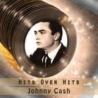 Johnny Cash альбом Hits over Hits