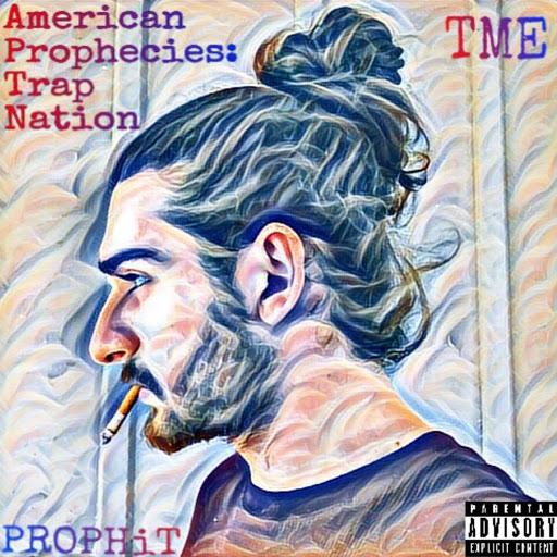 Prophit альбом American Prophecies: Trap Nation
