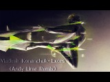 Vladimir Konanchuk - Excess (Andy Lime Remix)
