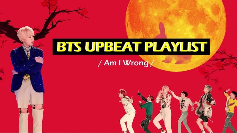 BTS Upbeat/ Hyped Playlist