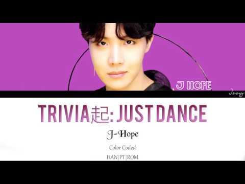 BTS - Trivia 起 Just Dance J-HOPE SOLO Legendado PT-BR (Color Coded HAN|PT|ROM) Lyrics by Izzy