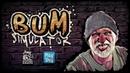 Bum Simulator - official trailer