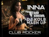 Inna feat. Flo Rida vs Purple Project - Club Rocker (DJ KOLB MASH UP)