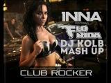 Inna feat. Flo Rida vs Purple Project - Club Rocker (DJ KOLB MASH UP)
