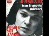 jean francois michael - premier mot d'amour