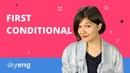 First Conditional in English Условные предложения 1 типа в английском Skyeng