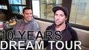 10 Years - DREAM TOUR Ep. 624