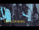 The Alan Bown 67 69 70 71 Still As Stone
