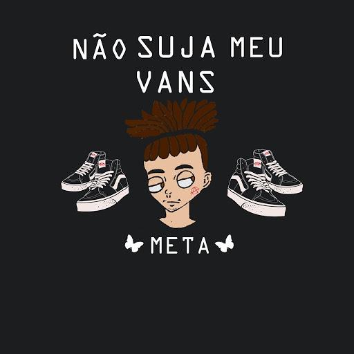 Meta альбом Não Suja Meu Vans