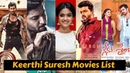 Keerthi Suresh All Movies with Hit, Flop, Blockbuster List and Box Office Collection