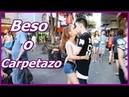 BESO O CARPETAZO / BESANDO DESCONOCIDAS / JULIAN MAURI