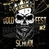 8 сентября | gOLD SCHOOL FEST #2