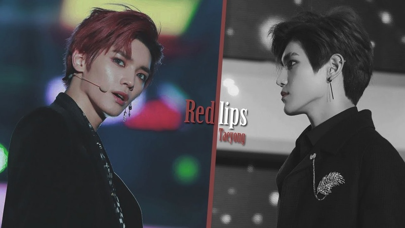 TAEYONG ✖️ RED LIPS [FMV]