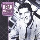 Dean Martin альбом That's Amore: The Best Of Dean Martin