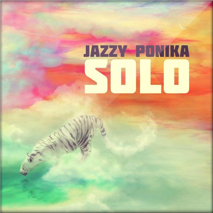 Jazzy Ponika - Solo [2013]