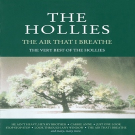 The Hollies альбом The Air That I Breathe - The Very Best Of The Hollies