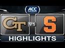 Georgia Tech vs Syracuse | 2014 ACC Basketball Highlights
