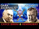 DARK JOURNALIST X SERIES 37 ATLANTIS RISING CAYCE JFK HEMINGWAY MYSTERY SPECIAL GUEST GIGI YOUNG