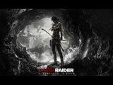 Tomb Raider (2013)  «Расхитительница гробниц» (Прохождение) Часть 1