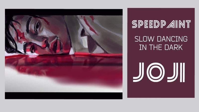 Speedpaint  SLOW DANCING IN THE DARK -- Joji   СПИДПЕИНТ