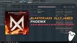Blasterjaxx &amp Olly James - Phoenix (FL Studio Remake + FLP)