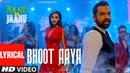Bhoot Aaya Lyrical Song   Nanu Ki Jaanu   Abhay Deol   Patralekhaa   Mika Singh   Fazilpuria
