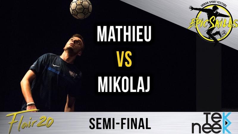 Mathieu Pierron v Mikolaj - Semi-Final | Epic Skills 2018