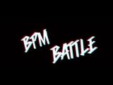 BPM BATTLE X PARADOX GARAGE