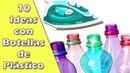10 Ideas con Botellas de Plástico Reciclaje Ecobrisa