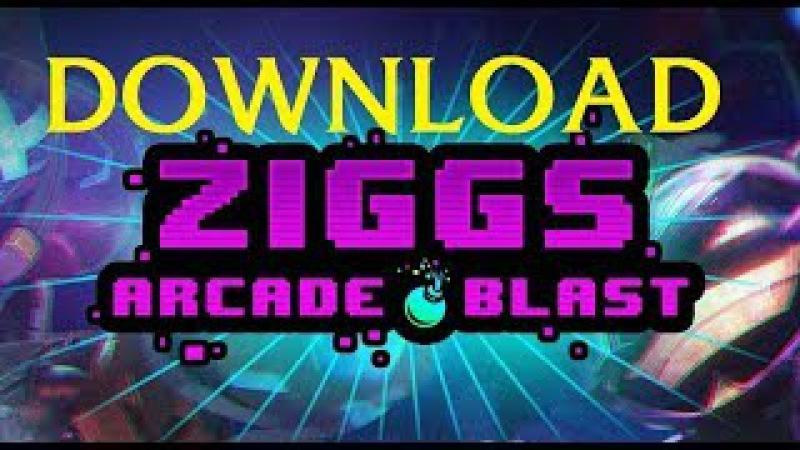 ZIGGS ARCADE BLAST (Download) | LoL New Game | Riot Games | League of Legends