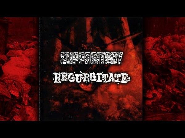 ✅ Suppository | Regurgitate [SPLIT 2004]