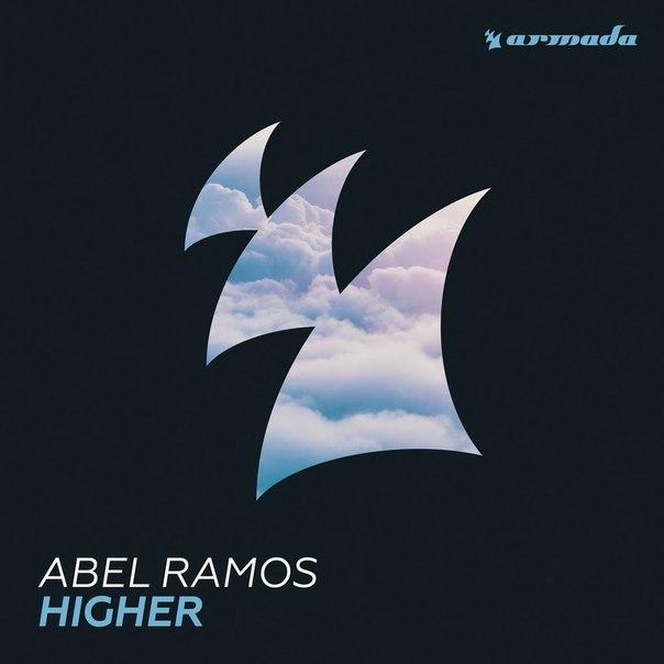 Abel Ramos - Higher (Original Mix)