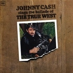 Johnny Cash альбом Johnny Cash Sings The Ballads Of The True West