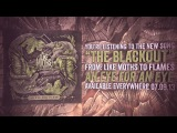 Like Moths to Flames - The Blackout (Official Lyric Video)