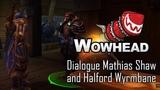 Dialogue Master Mathias Shaw and Halford Wyrmbane
