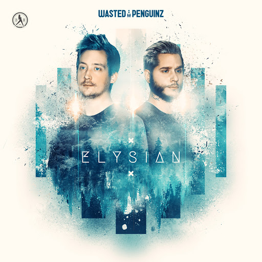 Wasted Penguinz альбом Elysian